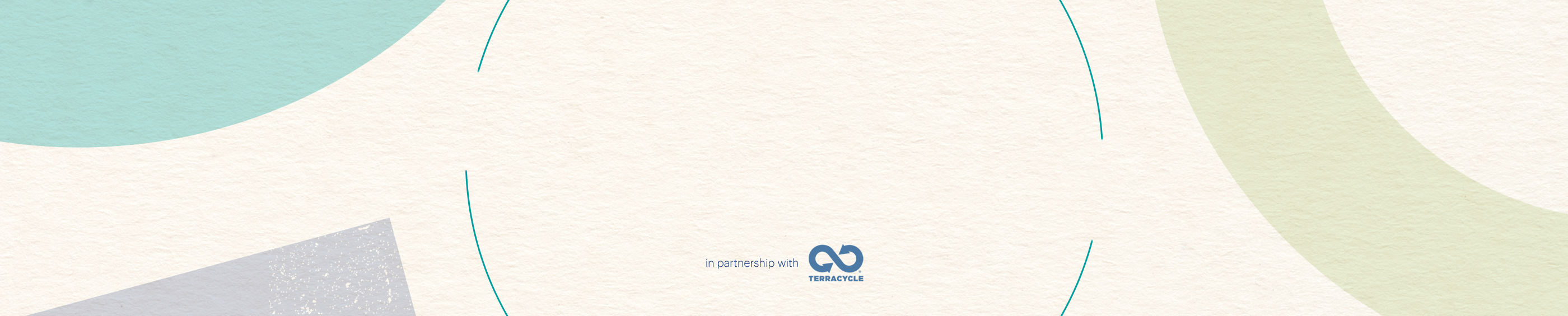 in partnership with TERRACYCLE